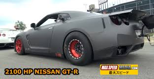 Nissan Gtr Horsepower - this 2100 hp nissan gt r is crazy fast