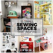 Diy Craft Room Ideas - 15 small sewing spaces that inspire