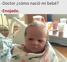 Meme Bebe - dopl3r com memes doctor c祿mo naci祿 mi beb礬 enojado