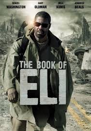 Book Of Eli Blind Denzel Washington The Book Of Eli Movie Cover Google Search Post Apocalyptic