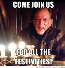 Meme Game - come join us for all the festivities game of thrones birthday meme