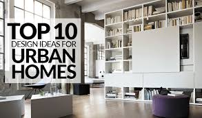 10 interior design ideas for urban homes