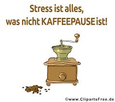 bilder sprüche kostenlos runterladen stress ist alles was nicht kaffeepause ist lustige sprüche