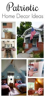 patriotic home decor patriotic home decor ideas town country living