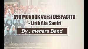 despacito anak santri lagu yuk mondok versi santri despacito by menara band youtube