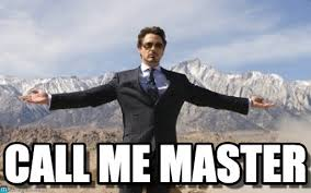 Call Me Meme - call me master iron man meme on memegen