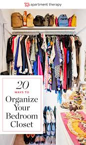 organize your closet 20 ideas for organizing your bedroom closet apartment therapy