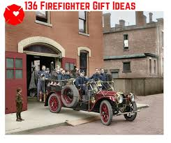 136 gifts for firefighters 108 is on my wish list
