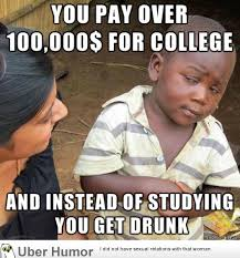 Drunk College Student Meme - as a non american reading about american college students funny