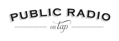 public radio on tap