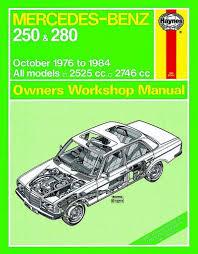 mercedes car manual mercedes 250 and 280 w123 series haynes workshop manual