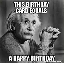 Sarcastic Funny Memes - best funny happy birthday memes in the world 2017