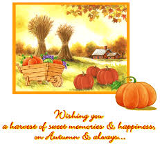 wishing you a harvest of sweet memories happy thanksgiving