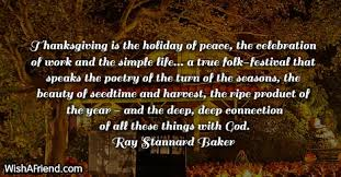 stannard baker quote thanksgiving is the of peace