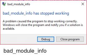 pubg bad module error ad m odule info bad module info has stopped working a problem