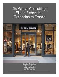 eileen taylor home design inc go global consulting eileen fisher inc expansion to france