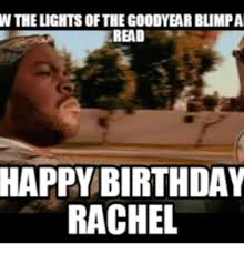 Rachel Memes - 25 best memes about happy birthday rachel meme happy birthday