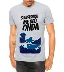 Excepcional Camiseta Masculina Sua Presença Me Deu Onda Música Letra Funk  #QC25