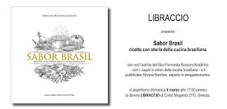 libreria libraccio brescia domenica 6 marzo la presentazione di sabor brasil al libraccio