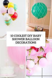 baby shower banner diy 10 simple yet coolest diy baby shower balloon decorations balloon