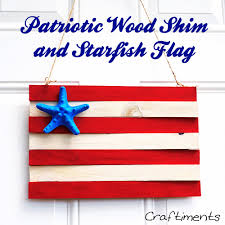 Wooden Nautical Flags Craftiments Patriotic Wood Shim And Starfish Flag