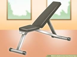 Cheap Fitness Bench How To Build A Low Cost Home Gym With Pictures Wikihow