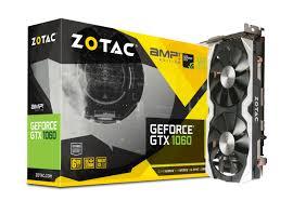 zotac geforce gtx 1060 amp edition zotac