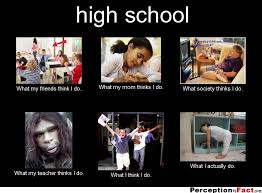 What Society Thinks I Do Meme - high school what people think i do what i really do
