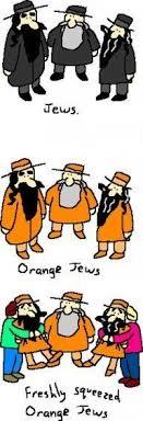 Orange Jews Meme - best 25 jew joke ideas on pinterest funny jew jokes wtf quotes
