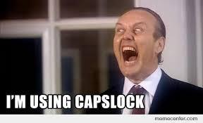 Meme Caps - i m using capslock by ben meme center