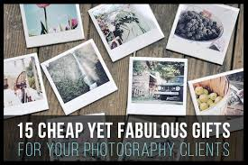 cheap photographers 15 cheap yet fabulous gifts for your photography clients