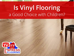 Are Laminate Floors Good Vinyl Flooring A Good Choice With Children Express Flooring