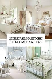 Bedroom Decor Ideas 25 Delicate Shabby Chic Bedroom Decor Ideas Shelterness