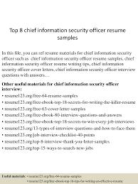 Security Guard Job Resume top8chiefinformationsecurityofficerresumesamples 150522125620 lva1 app6891 thumbnail 4 jpg cb u003d1432299425