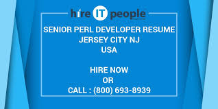 Perl Resume Sample by Senior Perl Developer Resume Jersey City Nj Hire It People We