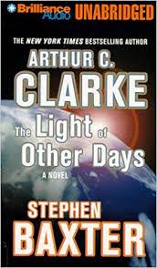 the light of other days the light of other days nova audio books arthur c clarke