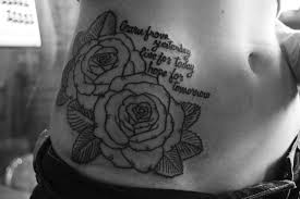 i this this quote and the roses are tattoos