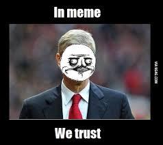 Trust Memes - in meme we trust 9gag