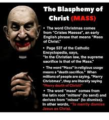 Meme Encyclopedia - the blasphemy of christ mass the word christmas comes from cristes