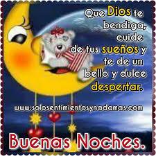 imagenes de buenas noche que dios te bendiga solo sentimientos y nada mas buenas noches que dios te bendiga