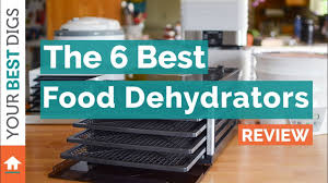 the best food dehydrator of 2017 youtube