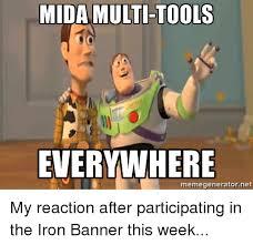 Meme Generator Everywhere - mida multi tools everywhere memegenerator net my reaction after