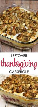 easy thanksgiving casseroles for leftovers it is a keeper