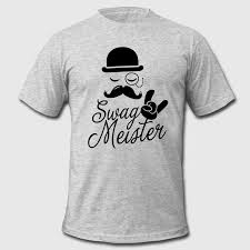 Meme T Shirts - like a swag style i love swag meister boss meme t shirt spreadshirt