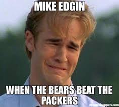 Bears Packers Meme - mike edgin when the bears beat the packers meme 1990s first