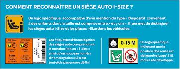 reglementation siege auto siège auto règlementation i size maman connect