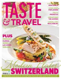 magazine cuisine qu ec taste and travel international magazine