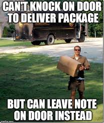 Delivery Meme - ups delivery guy latest memes imgflip