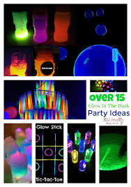 glow in the party ideas for teenagers 15 glow in the party ideas for with kids and