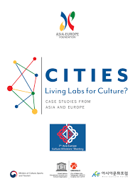 asia europe foundation asef cities living labs for culture